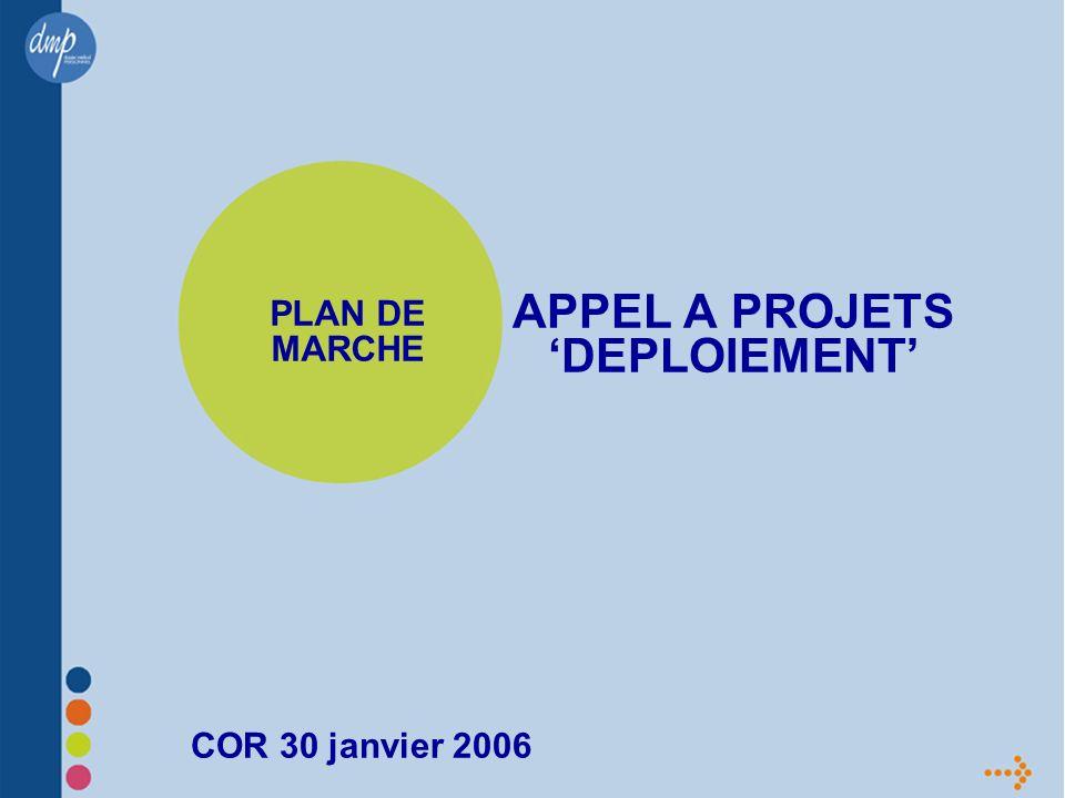 APPEL A PROJETS DEPLOIEMENT PLAN DE MARCHE COR 30 janvier 2006