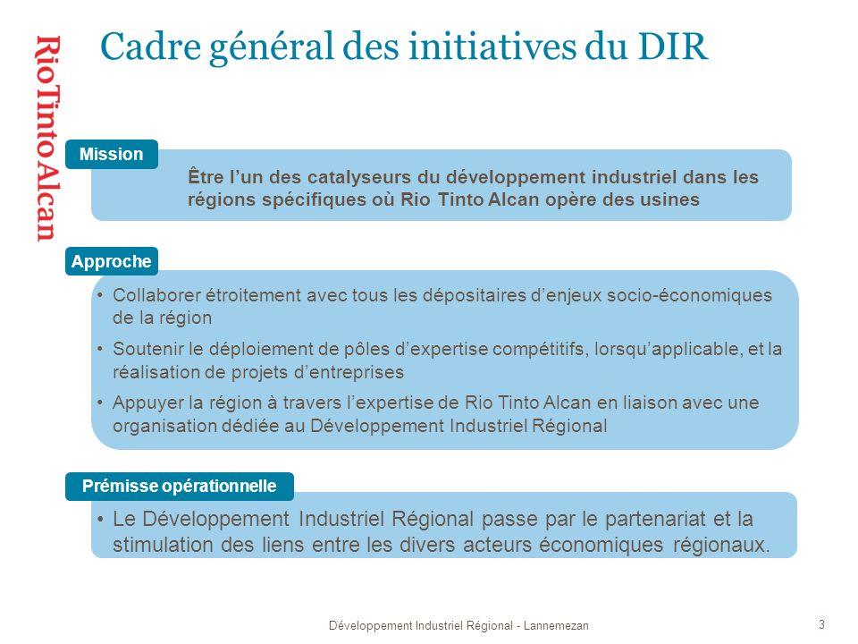 Développement Industriel Régional - Lannemezan 4 Contribuer au maintien dune activité économique et une prospérité durables à long terme grâce à des initiatives de développement économique régional dirigées par les entreprises et orientées sur les filières pour lesquelles la région détient un avantage concurrentiel durable.