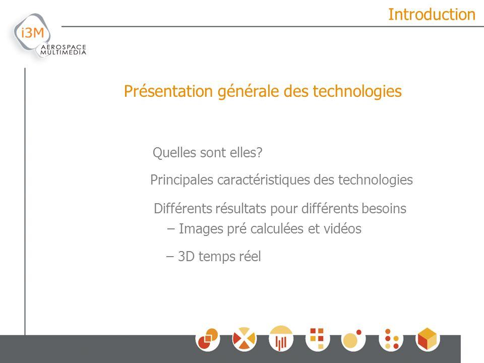 Introduction Quelles sont elles? Principales caractéristiques des technologies Présentation générale des technologies Différents résultats pour différ