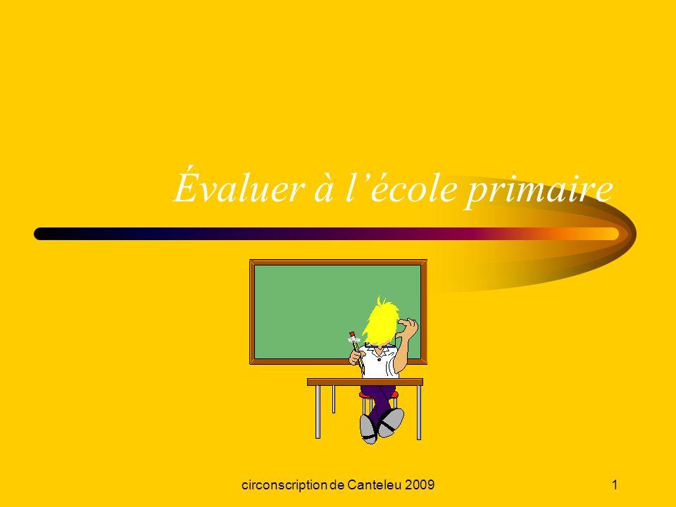 circonscription de Canteleu 20091 Évaluer à lécole primaire