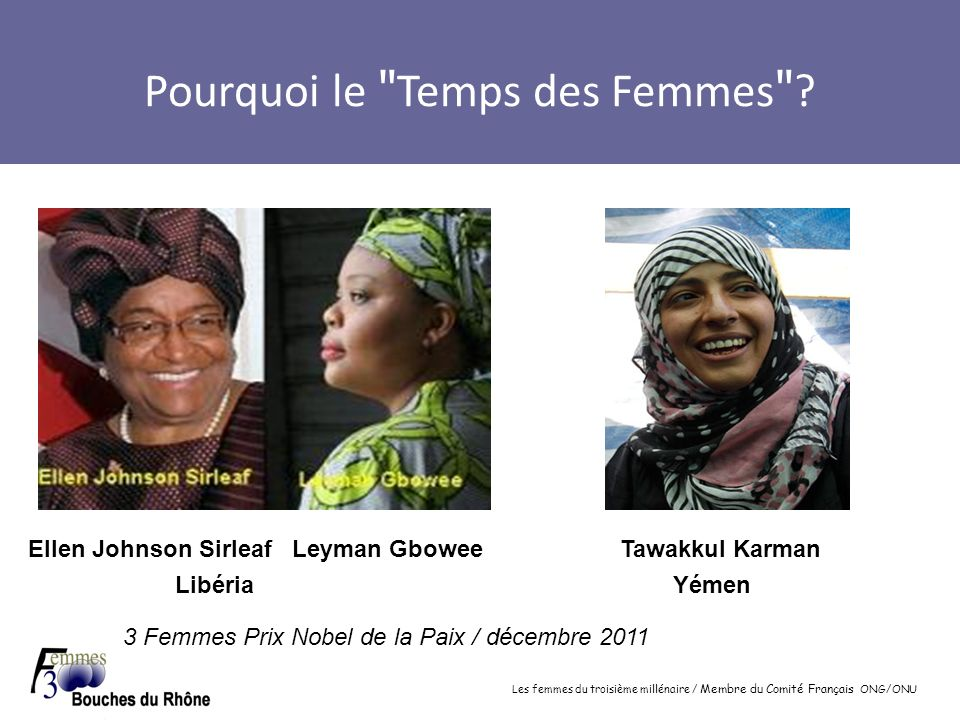 Les femmes du troisième millénaire / Membre du Comité Français ONG/ONU Pourquoi le