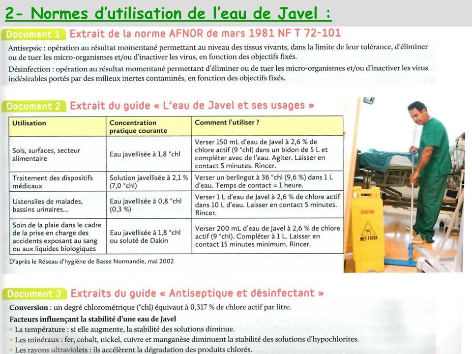 2- Normes dutilisation de leau de Javel :