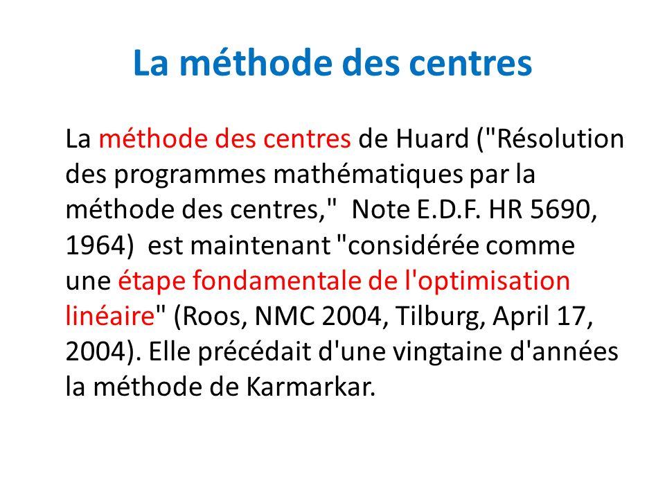 La méthode des centres La méthode des centres de Huard (