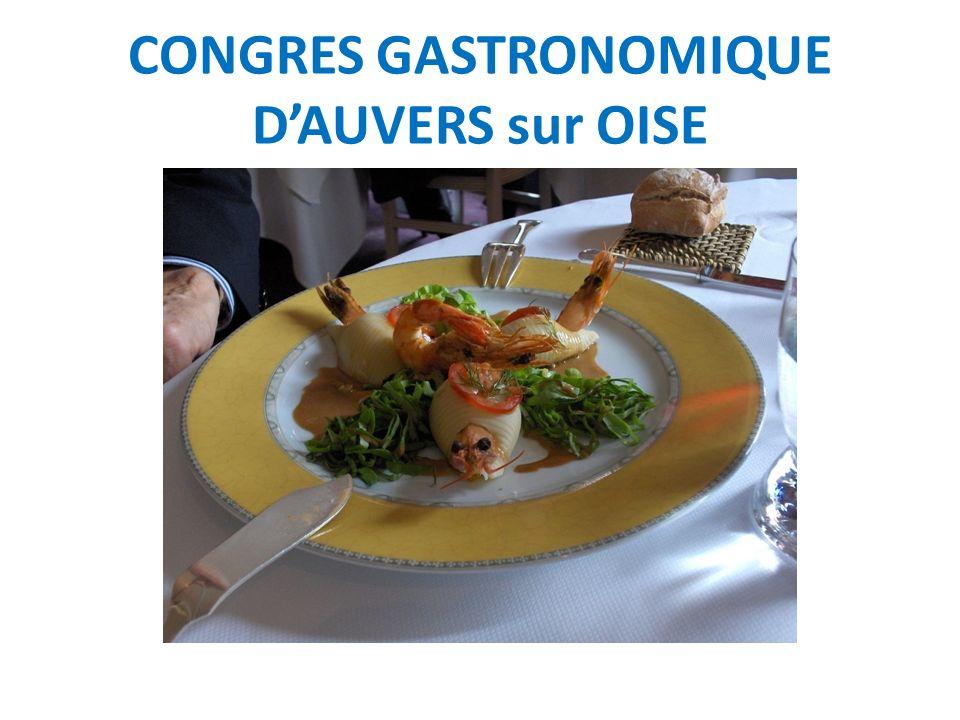 CONGRES GASTRONOMIQUE DAUVERS sur OISE