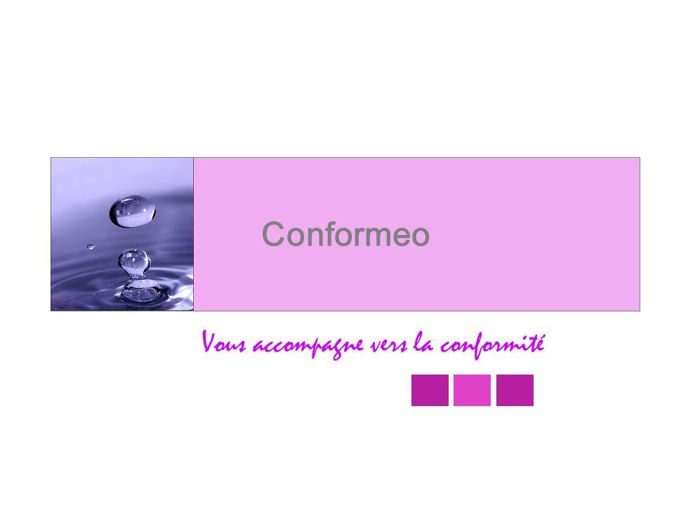 Conformeo Vous accompagne vers la conformité