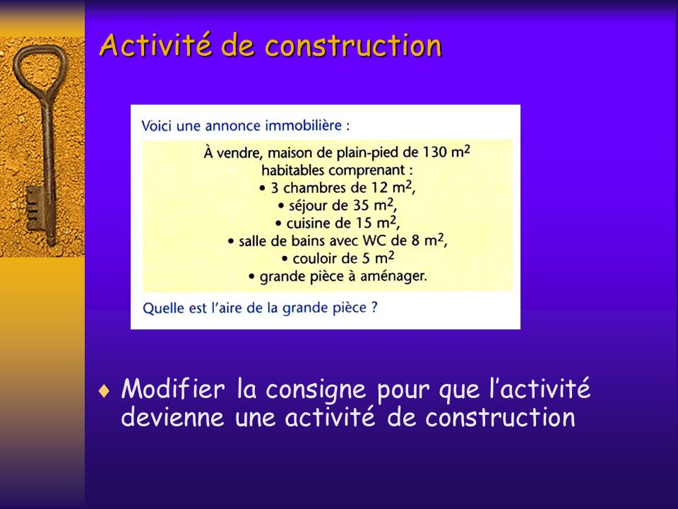 Activité de construction Modifier la consigne pour que lactivité devienne une activité de construction