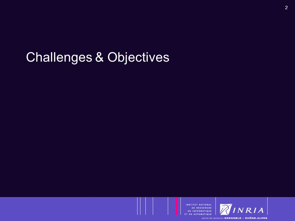 2 Challenges & Objectives