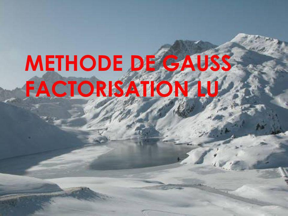 1 METHODE DE GAUSS FACTORISATION LU