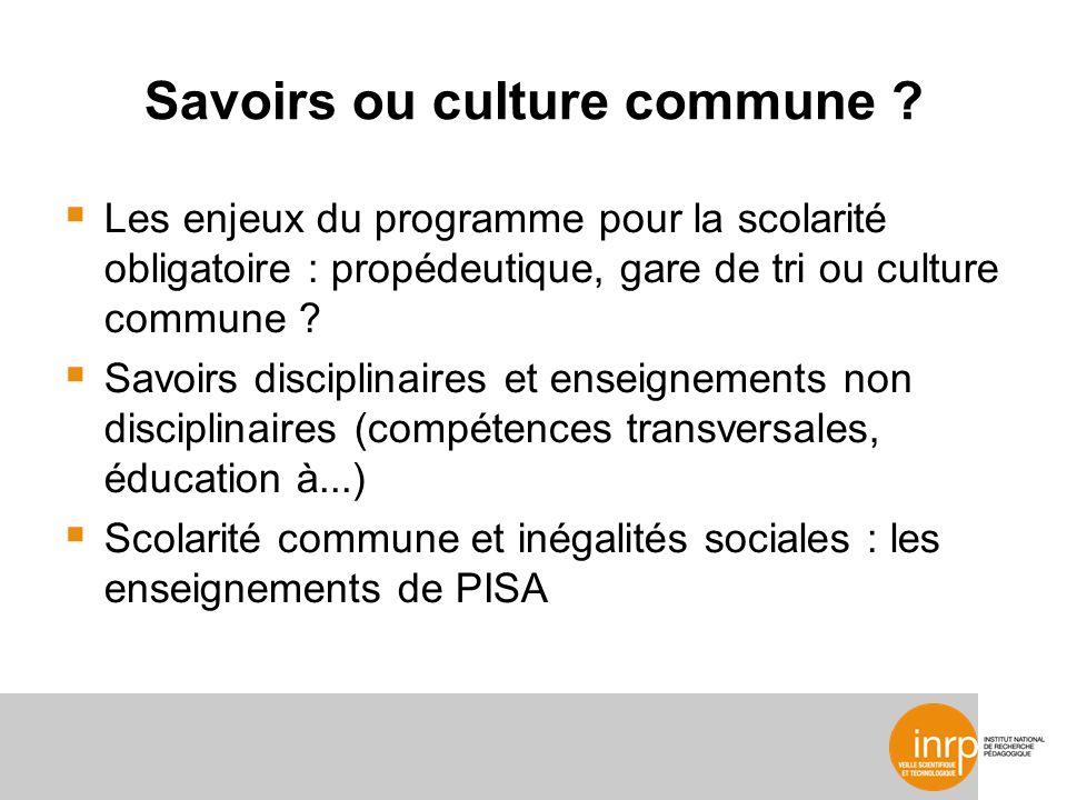 Savoirs ou culture commune .
