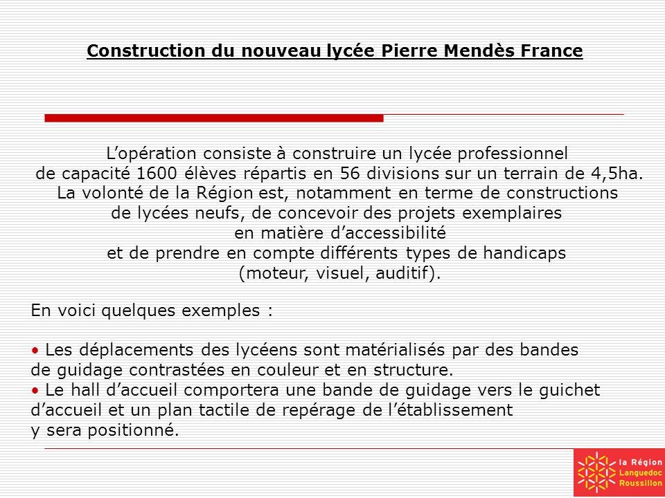 Construction du nouveau lycée Pierre Mendès France Lopération consiste à construire un lycée professionnel de capacité 1600 élèves répartis en 56 divi