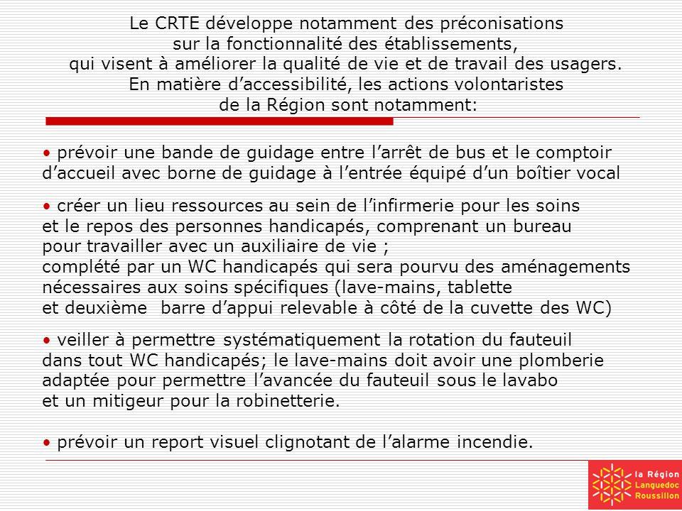 Le CRTE développe notamment des préconisations sur la fonctionnalité des établissements, qui visent à améliorer la qualité de vie et de travail des us