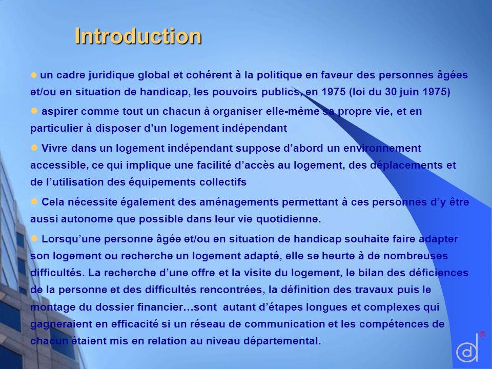 Introduction Introduction un cadre juridique global et cohérent à la politique en faveur des personnes âgées et/ou en situation de handicap, les pouvo