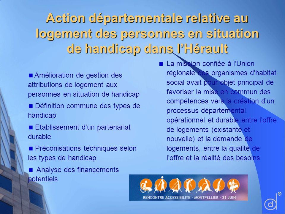 Amélioration de gestion des attributions de logement aux personnes en situation de handicap Définition commune des types de handicap Etablissement dun