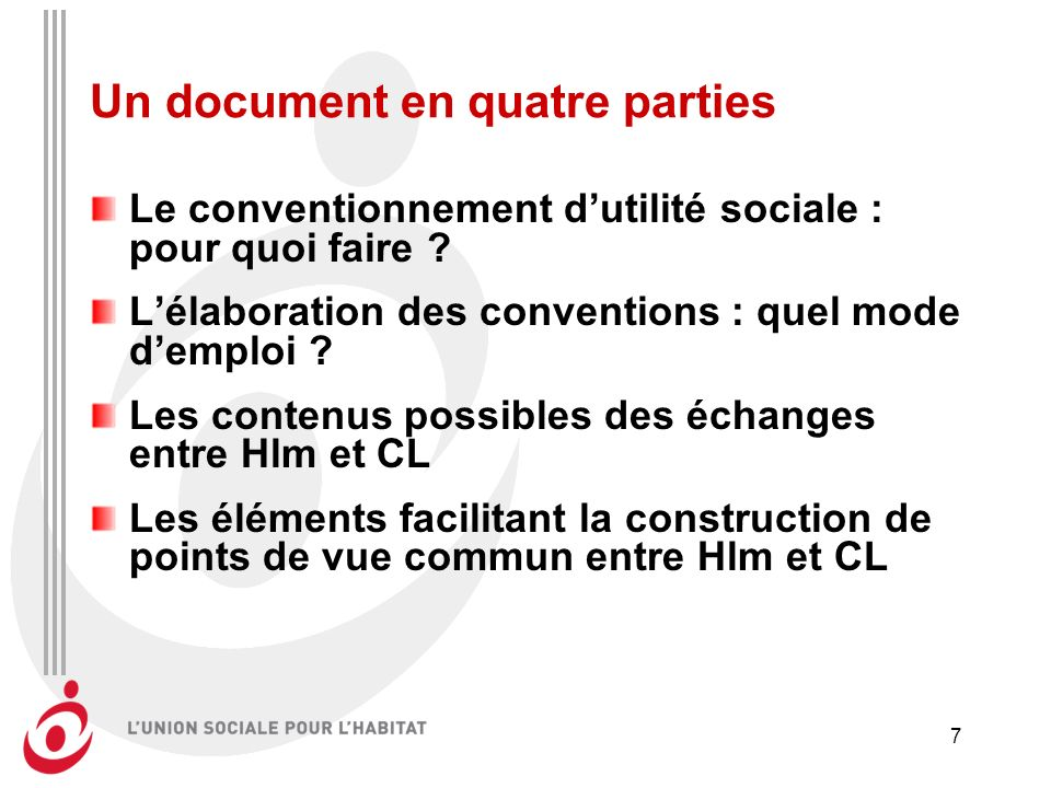 7 Un document en quatre parties Le conventionnement dutilité sociale : pour quoi faire .