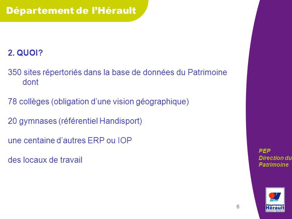 Département de lHérault PEP Direction du Patrimoine 7 3.