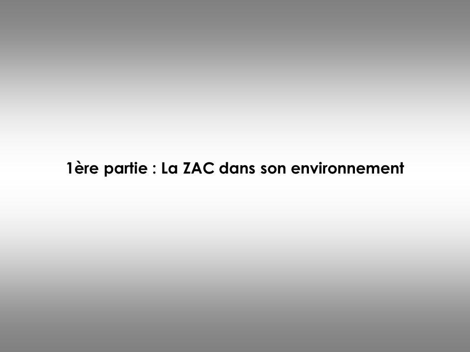 1ère partie : La ZAC dans son environnement