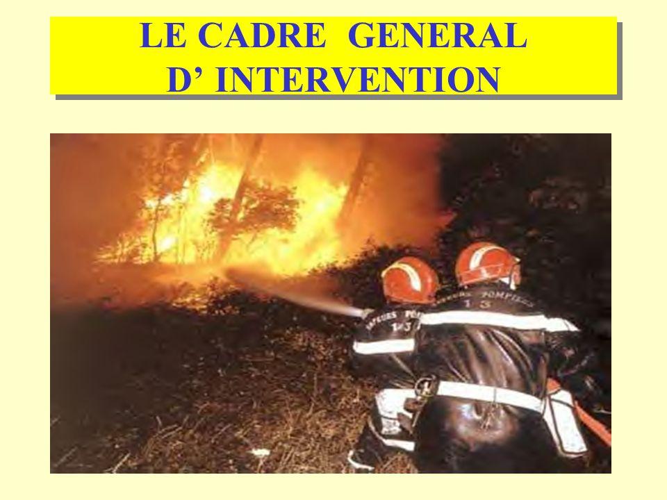 1 LE CADRE GENERAL D INTERVENTION