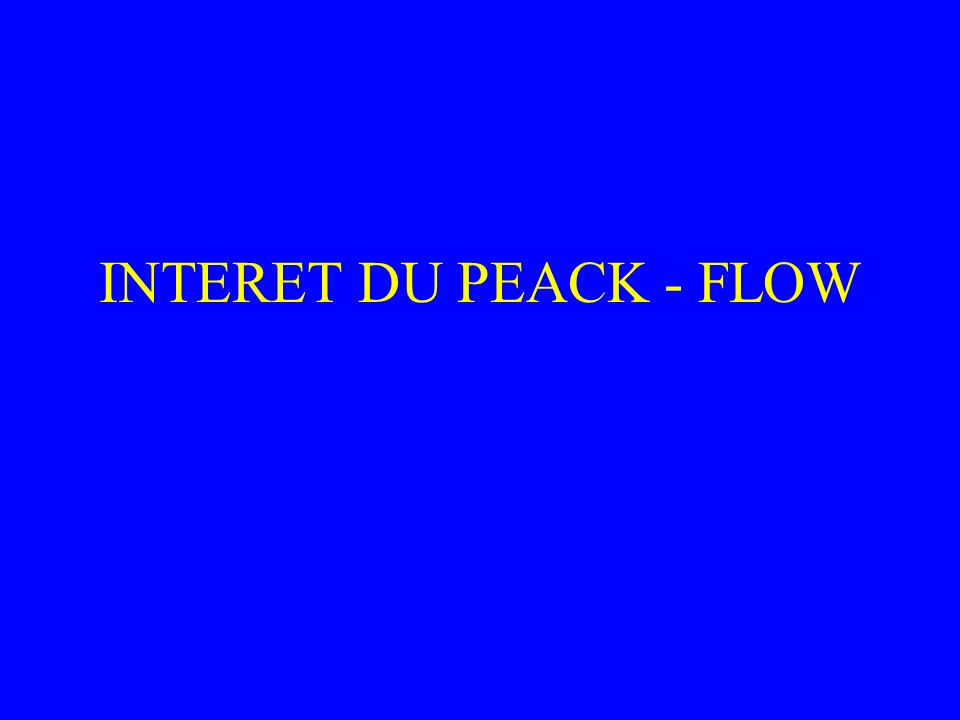 INTERET DU PEACK - FLOW