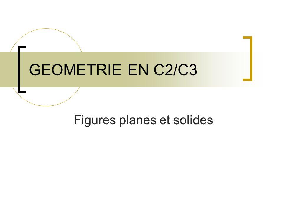 GEOMETRIE EN C2/C3 Figures planes et solides
