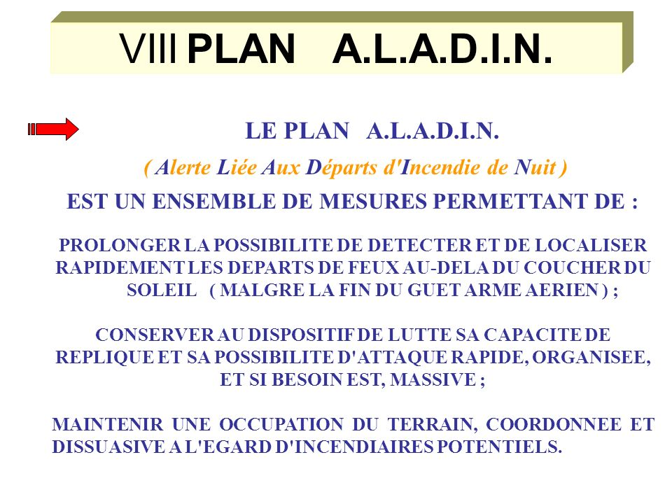 1. LA MOBILISATION COMPLETE ET LE RENFORCEMENT DU DISPOSITIF DE COMMANDEMENT 2.