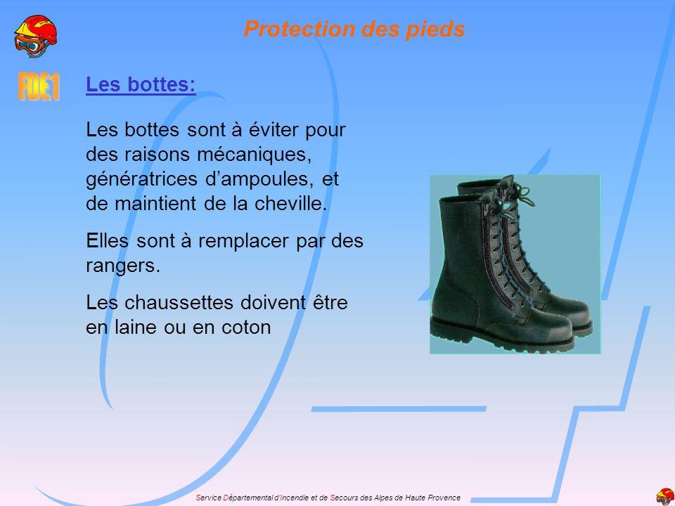 Service Départemental dIncendie et de Secours des Alpes de Haute Provence Protection des pieds Les bottes: Les bottes sont à éviter pour des raisons m