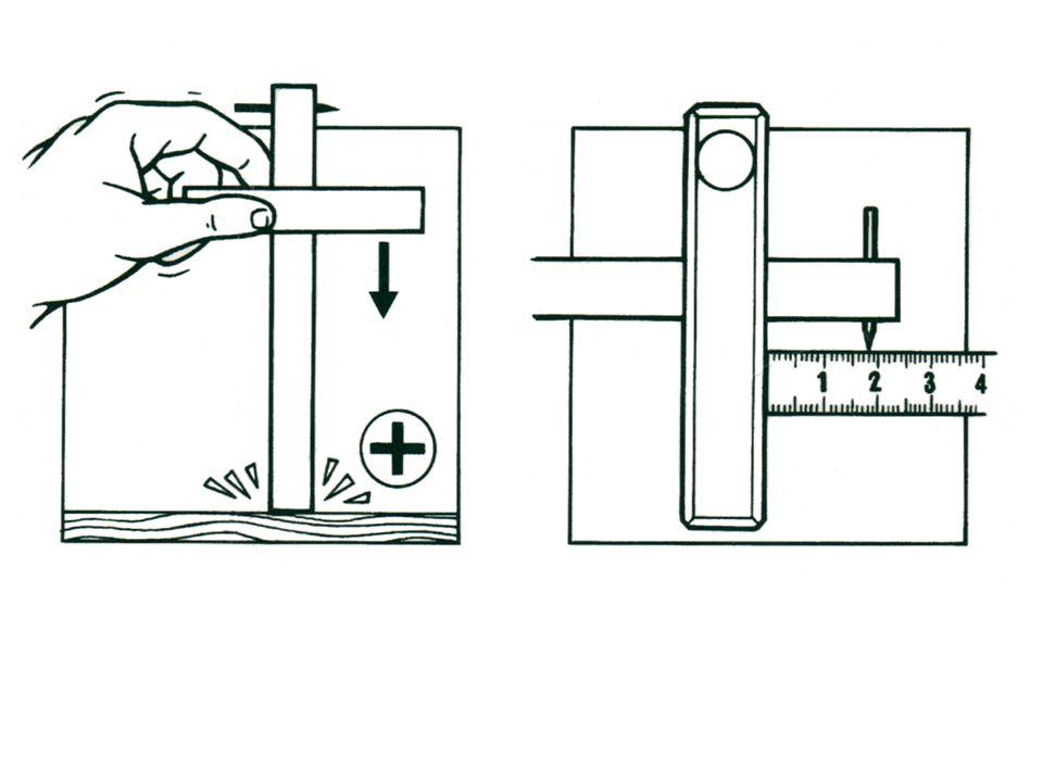 B - TRACAGES : La tenue du trusquin doit être correcte pour que le tracé soit droit et continu.