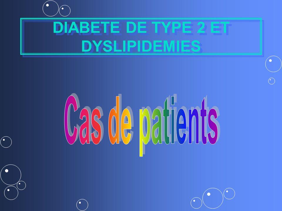 DIABETE DE TYPE 2 ET DYSLIPIDEMIES