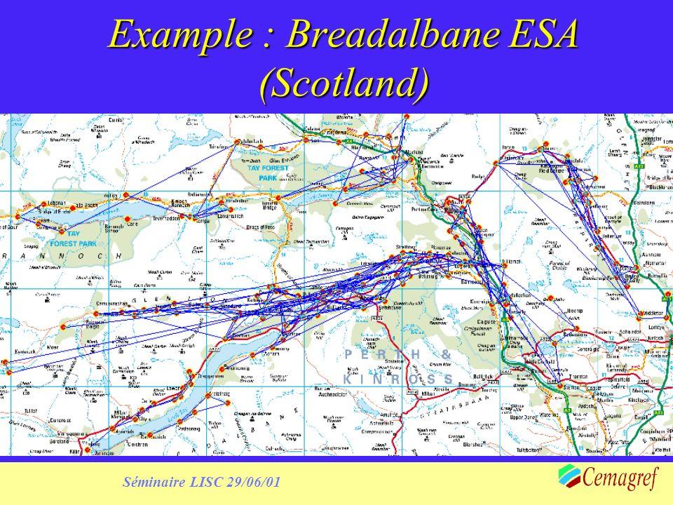 Séminaire LISC 29/06/01 Example : Breadalbane ESA (Scotland)
