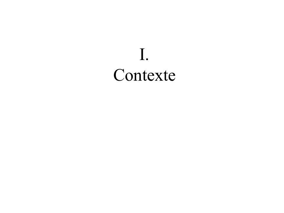 I. Contexte