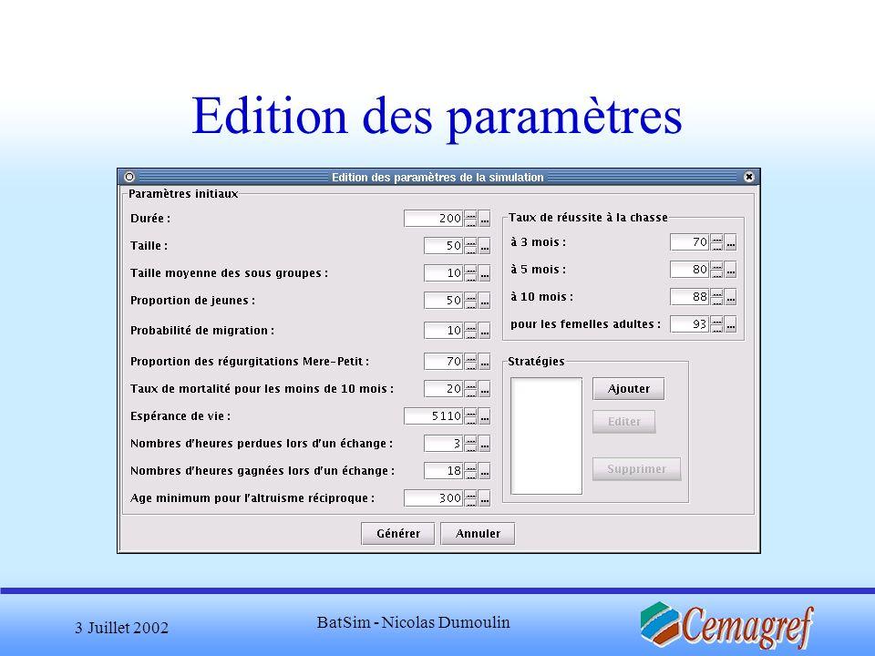 3 Juillet 2002 BatSim - Nicolas Dumoulin Edition des paramètres