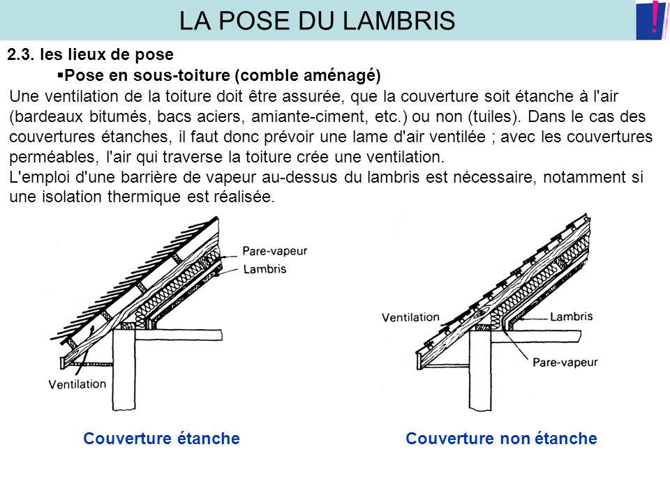Lambris Bois Sous Toiture : LA POSE DU LAMBRIS 1-CARACTERISTIQUES DES LAMES DE LAMBRIS 1.1