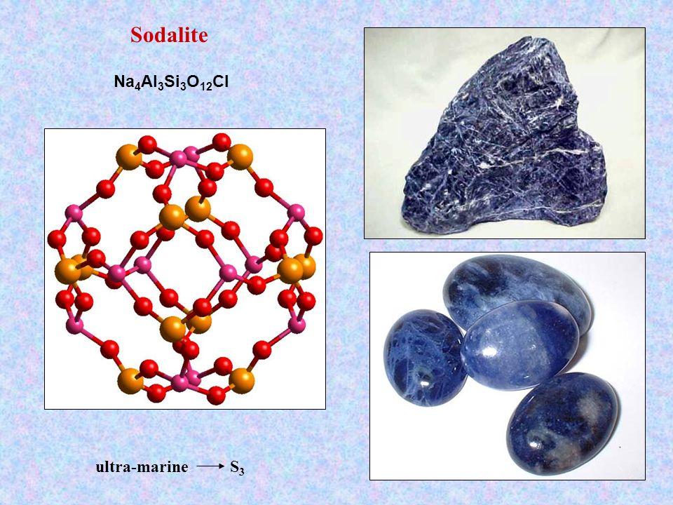 Sodalite Na 4 Al 3 Si 3 O 12 Cl ultra-marine S 3