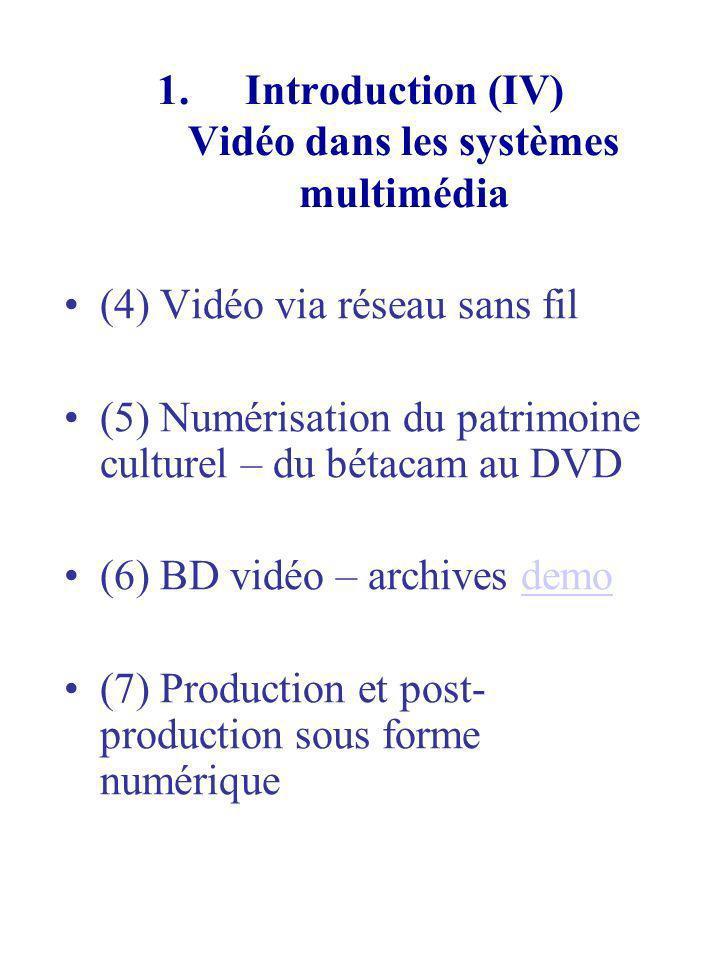Représentation de la couleur dans le signal vidéo numérique (II) Production du signal numérique YCrCb à partir des signaux primaires analogiques E R,E G,E B Standard CCIR 601 : le standard international pour la numérisation des signaux analogiques NTSC, PAL et SECAM (NTSC est encodé en YIQ, PAL en YUV, CCIR601 - YCrCb