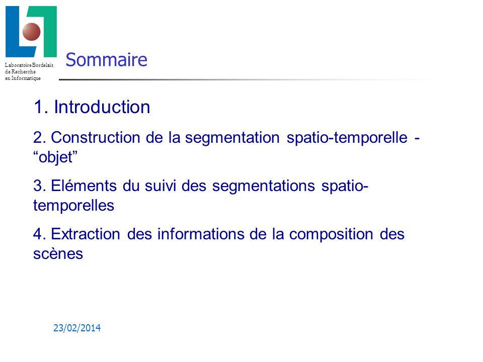 Laboratoire Bordelais de Recherche en Informatique 23/02/2014 1.