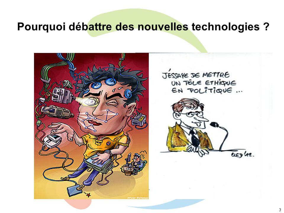 Pourquoi débattre des nouvelles technologies ? 3