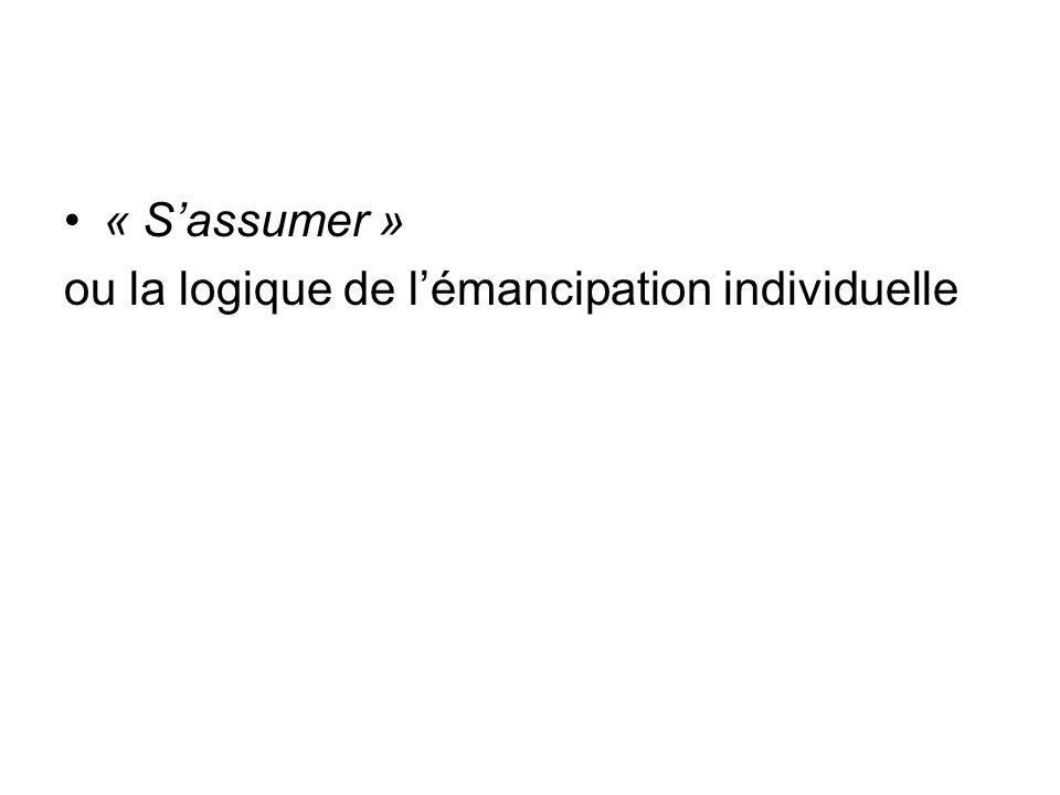 « Sassumer » ou la logique de lémancipation individuelle