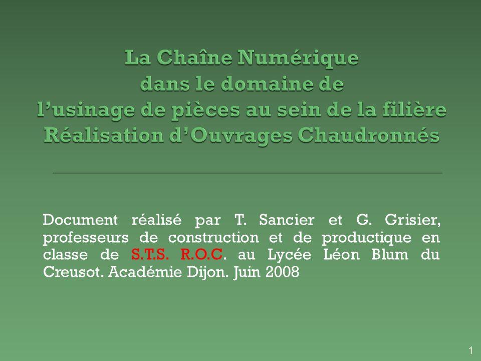 Document réalisé par T. Sancier et G. Grisier, professeurs de construction et de productique en classe de S.T.S. R.O.C. au Lycée Léon Blum du Creusot.