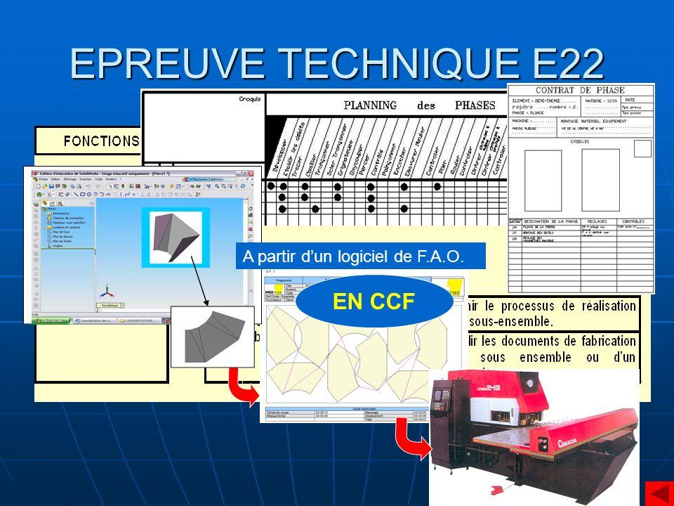 EPREUVE TECHNIQUE E22 A partir dun logiciel de F.A.O. EN CCF