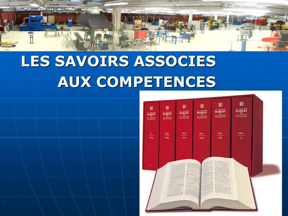 LES SAVOIRS ASSOCIES AUX COMPETENCES