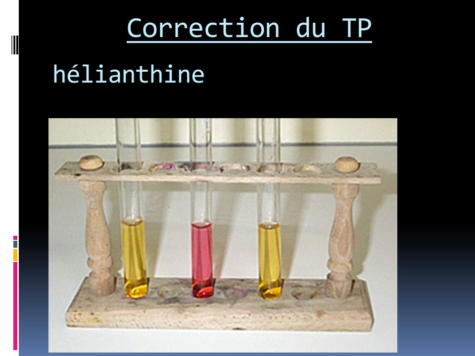 Correction du TP hélianthine