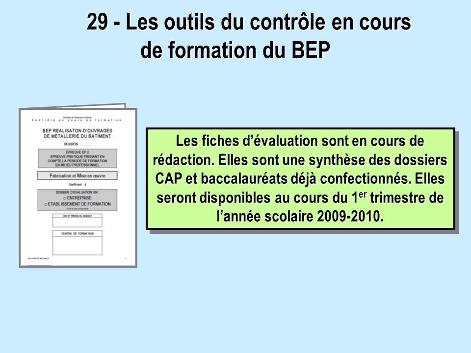 29 - Les outils du contrôle en cours de formation du BEP 29 - Les outils du contrôle en cours de formation du BEP Les fiches dévaluation sont en cours