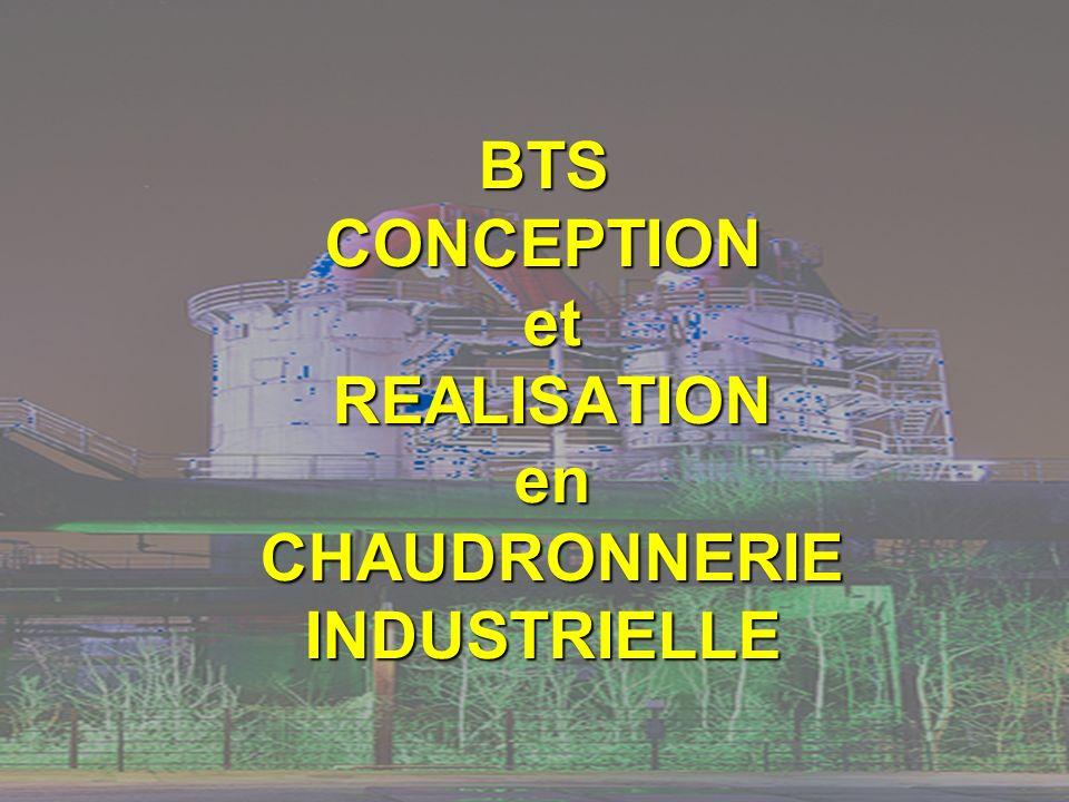 BTS CONCEPTION et REALISATION en CHAUDRONNERIE INDUSTRIELLE