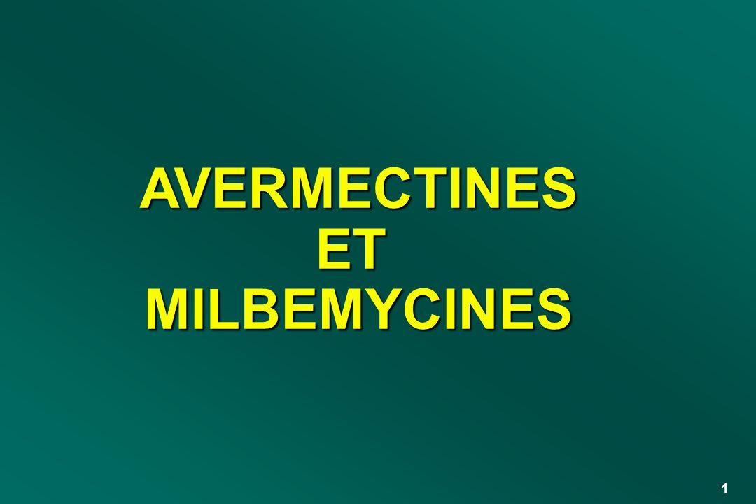 1 AVERMECTINESETMILBEMYCINES