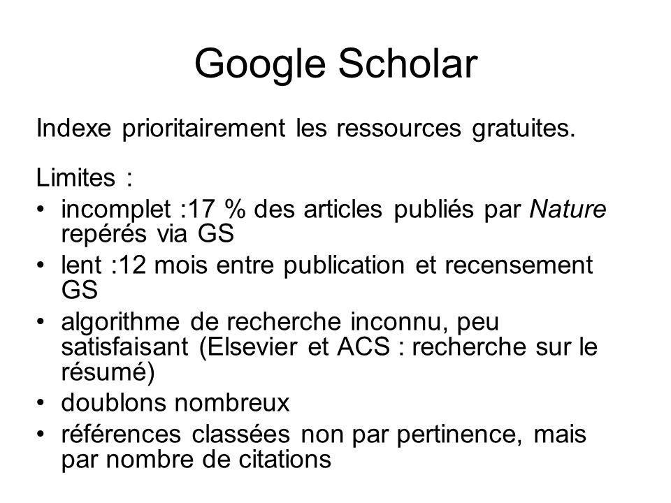 Google Scholar Indexe prioritairement les ressources gratuites.