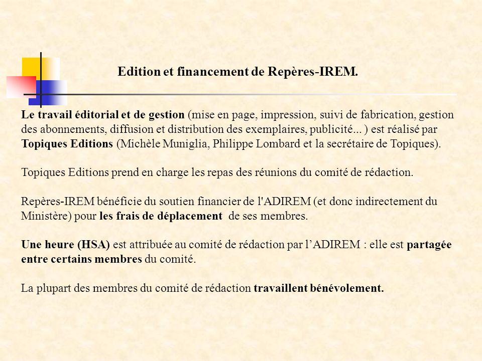 Le travail éditorial et de gestion (mise en page, impression, suivi de fabrication, gestion des abonnements, diffusion et distribution des exemplaires