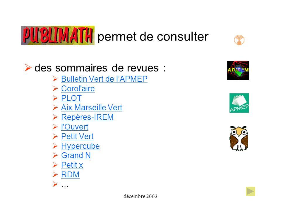 décembre 2003 permet de consulter des sommaires de revues : Bulletin Vert de lAPMEPBulletin Vert de lAPMEP Corol'aire PLOT Aix Marseille VertAix Marse