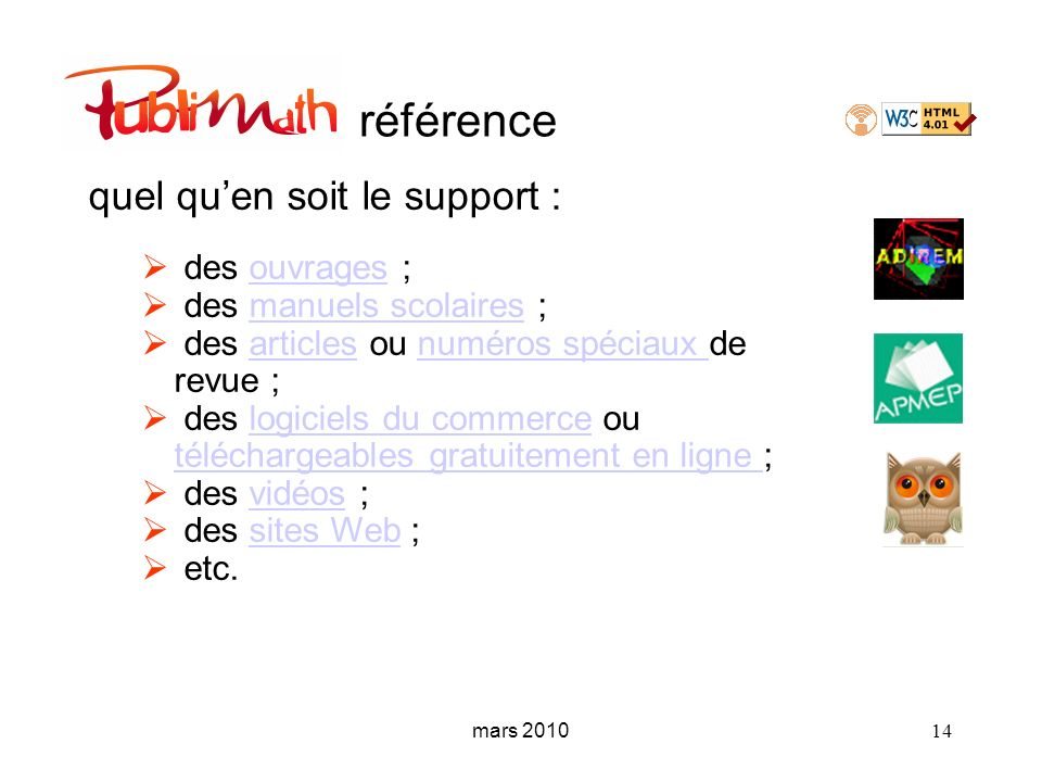 mars 2010 14 référence quel quen soit le support : des ouvrages ;ouvrages des manuels scolaires ;manuels scolaires des articles ou numéros spéciaux de