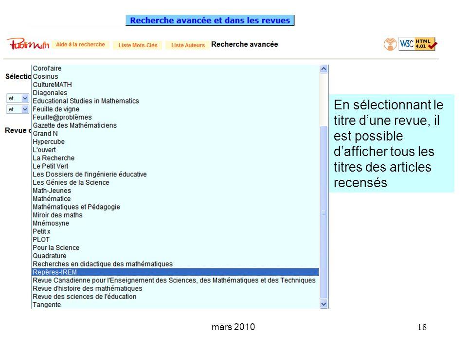mars 2010 18 En sélectionnant le titre dune revue, il est possible dafficher tous les titres des articles recensés