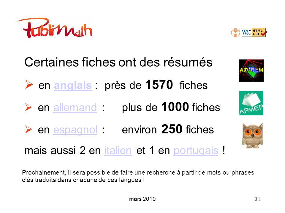 mars 2010 31 Certaines fiches ont des résumés en anglais : près de 1570 fichesanglais en allemand : plus de 1000 fichesallemand en espagnol : environ