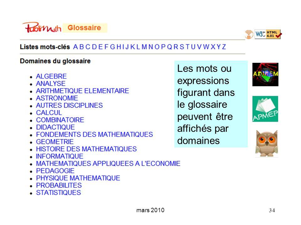 mars 2010 34 Les mots ou expressions figurant dans le glossaire peuvent être affichés par domaines